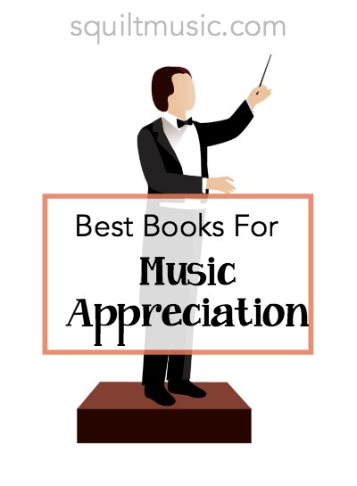 Best Books for Music Appreciation