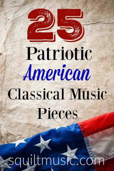 25 Patriotic American Classical Music Pieces