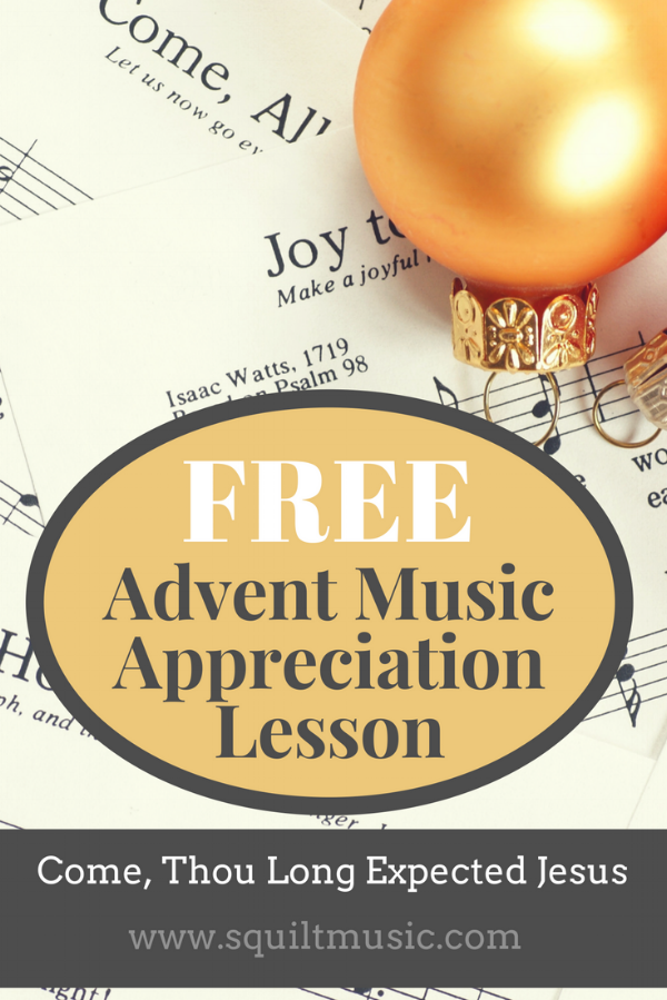Free Advent Hymn Study from SQUILT Music Appreciation