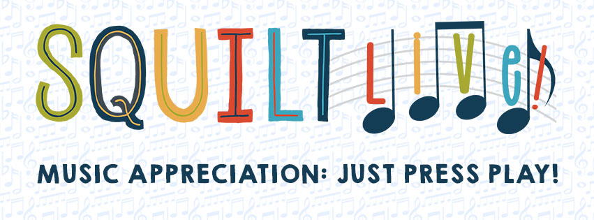 SQUILT LIVE! Music Appreciation LEssons