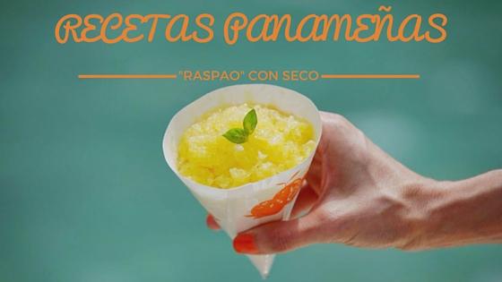 """SHOP-PANAMÁ Recetas Panameñas: """"Raspao"""" con Seco"""