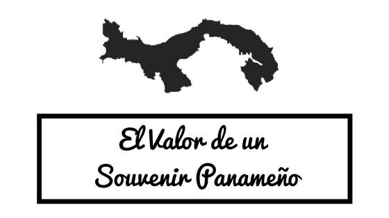 SHOP-PANAMÁ El Valor de un Souvenir Panameño