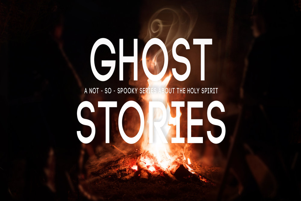 GHOST STORIES - Who is the Holy Spirit, and what does he have to do with me? Ghost Stories is a wednesday night teaching series in the month of june centered around the Holy Spirit. Teachings start at 7pm in the Woodland auditorium.