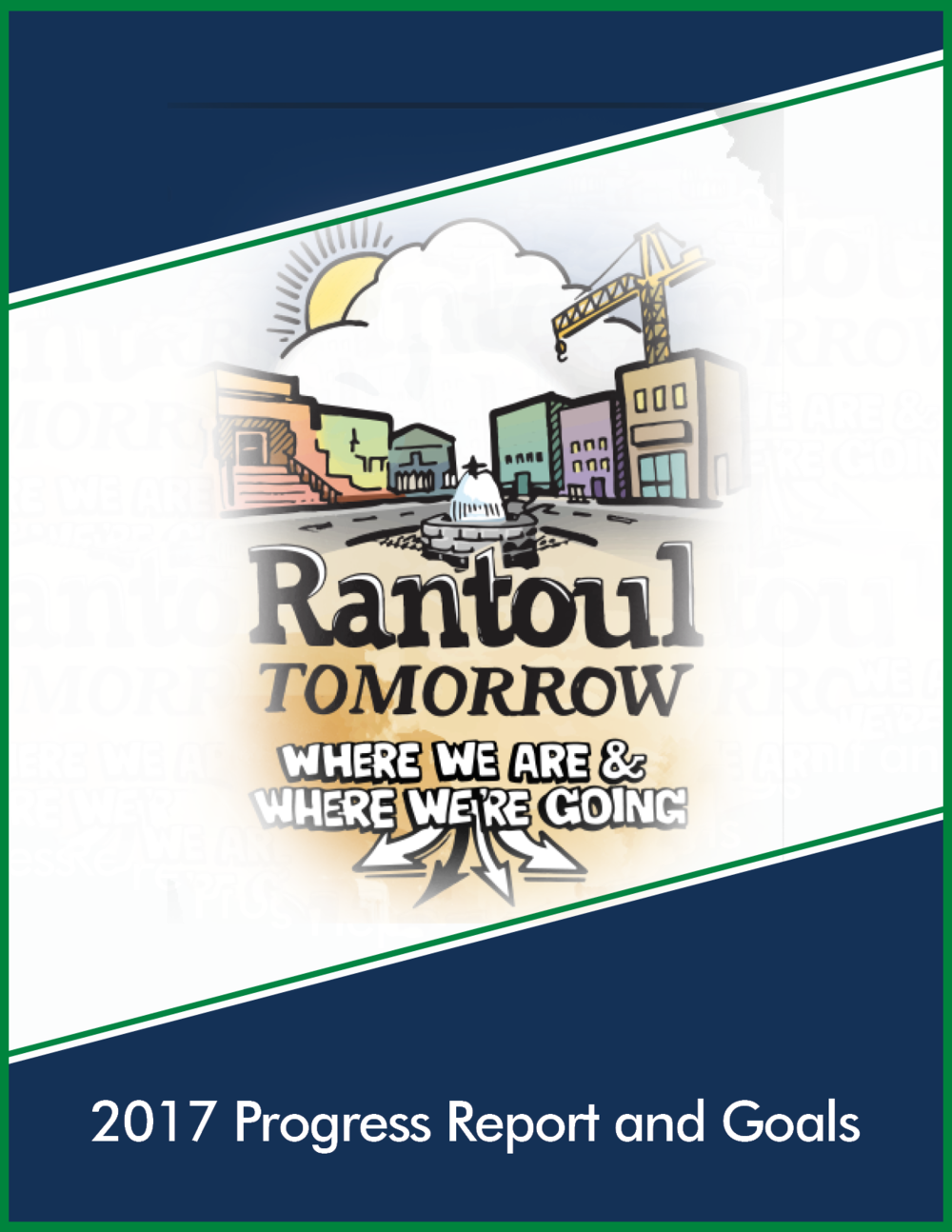Rantoul Tomorrow 2017 Progress report FINAL.png