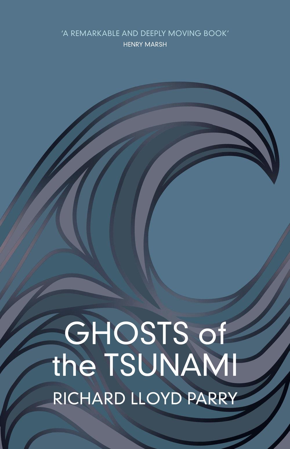 Ghosts of the Tsunami Richard Lloyd Parry.jpg