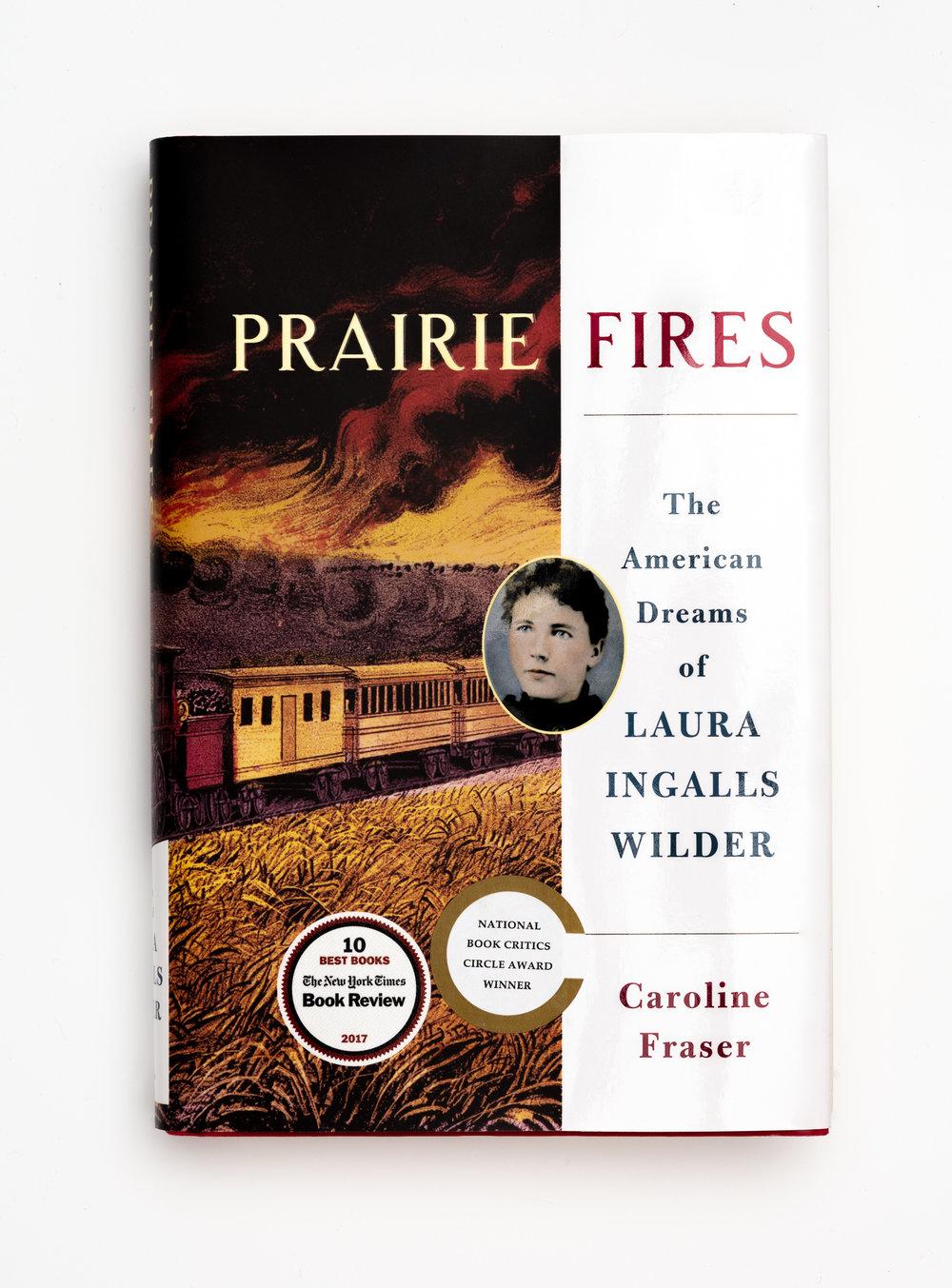Prairie Fires by Caroline Fraser.jpg