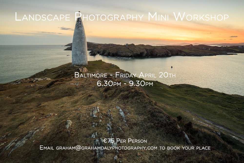 Graham Daly Photography Landscape Photography Workshop Baltimore Ireland April 20th 2018