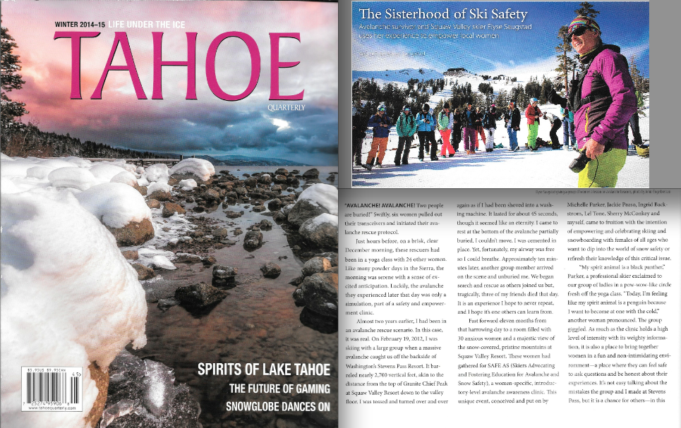 "Tahoe Quarterly Issue Winter 2014/15 - ""The Sisterhood of Ski Safety"" written by Elyse Saugstad featuring Elyse Saugstad"