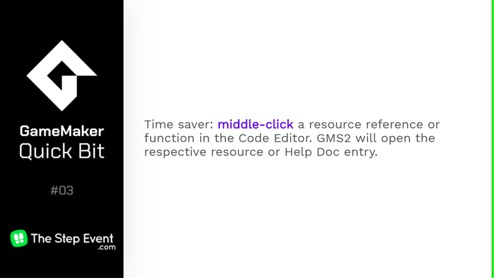Middle-click a resource reference or function in the Code Editor. GMS2 will open the respective resource or Help Doc entry.