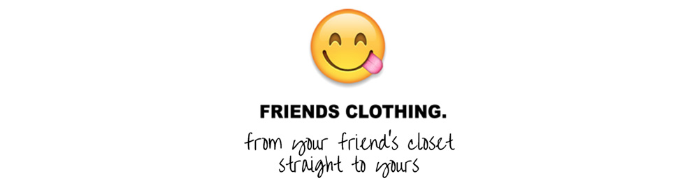 Friends Clothing.