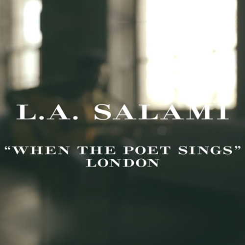 CAM027 - L.A. SALAMI WHEN THE POET SINGS (BURBERRY ACOUSTIC)