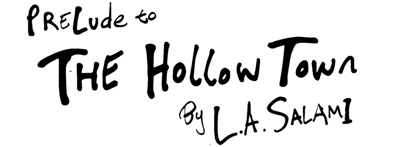The Hollow Town (Book) by L.A. Salami