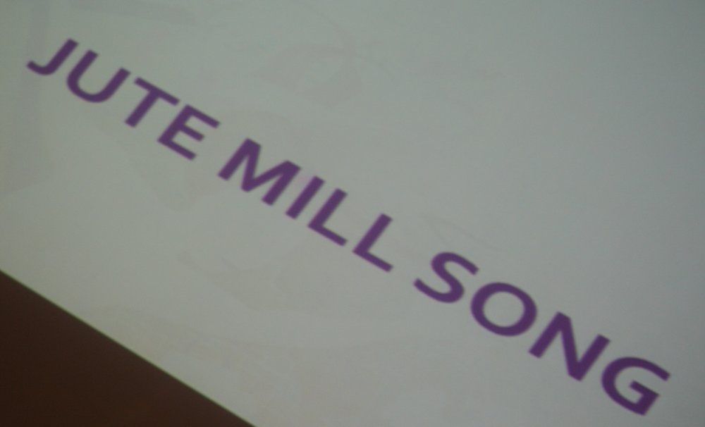 Jute Mill Song (2).JPG