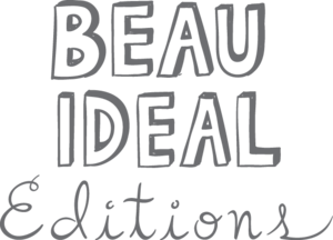Beau Ideal Editions