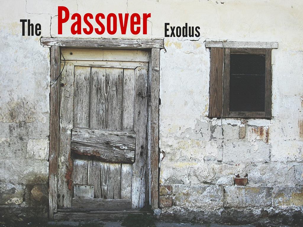 & The Passover Exodus u2014 OASIS