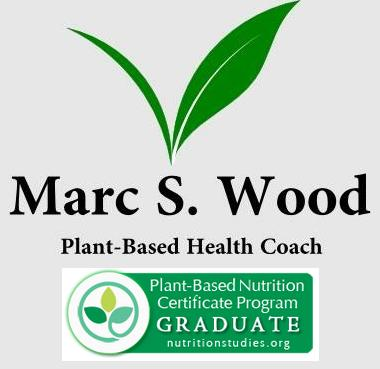 Marc S. Wood, Whole Plant Based Food Health Coach