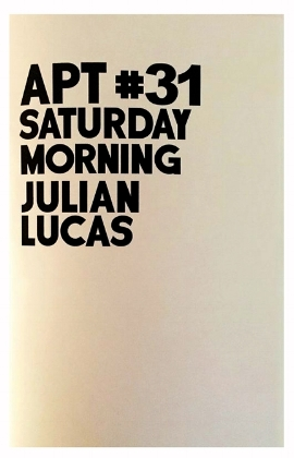 APT #31 SATURDAY MORNING by Julian Lucas Available