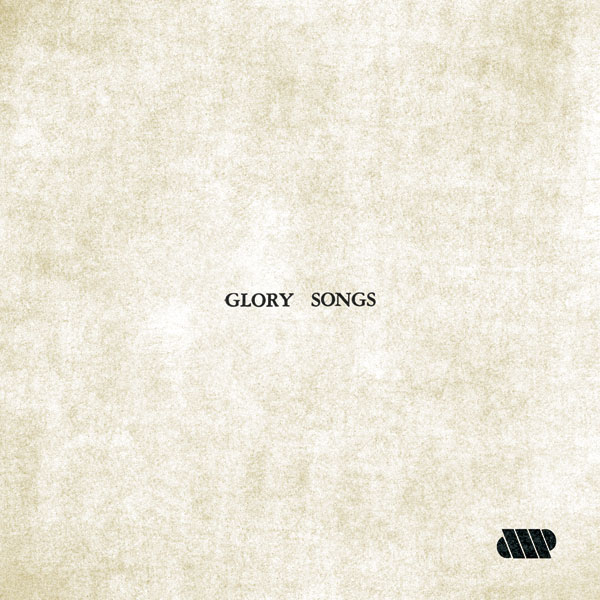AMP - Glory Songs
