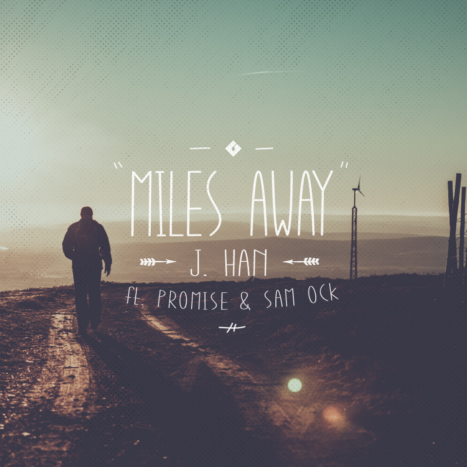 """Miles Away"" Single Artwork"