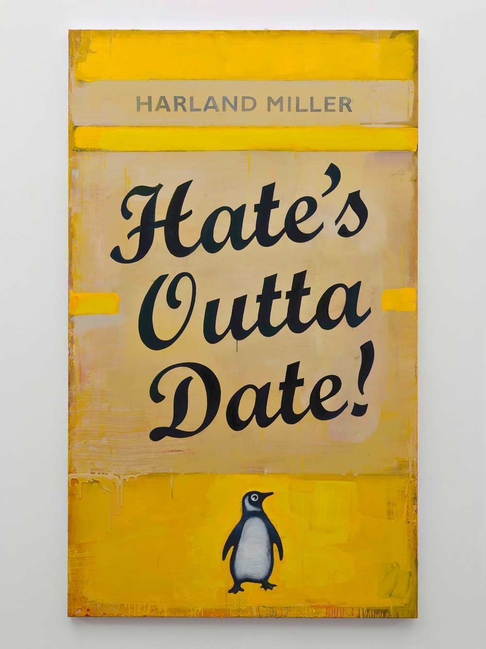 Harland Miller, Hate's Outta Date, 2016, Courtesy the artist and BlainSouthern, Photo Peter Mallet