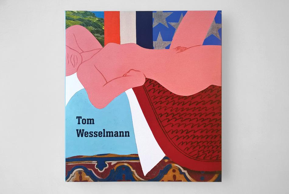 Tom Wesselmann publication | Mitchell Innes & Nash.Design by Dan Miller Design