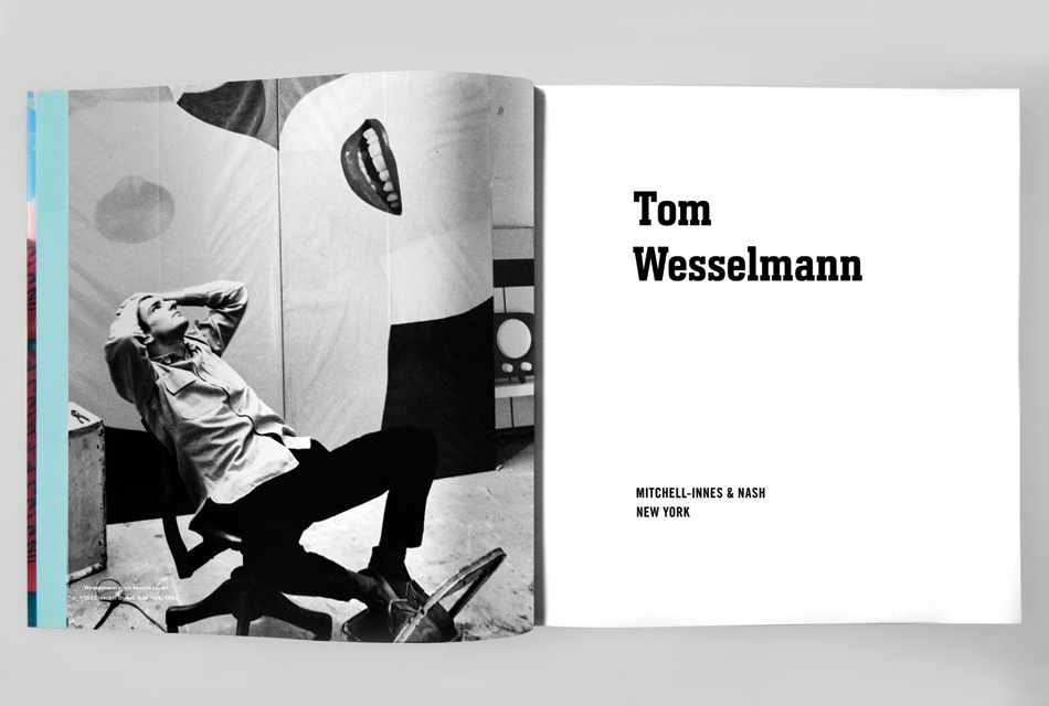 Tom Wesselmann publication | Mitchell Innes & Nash. Design by Dan Miller Design