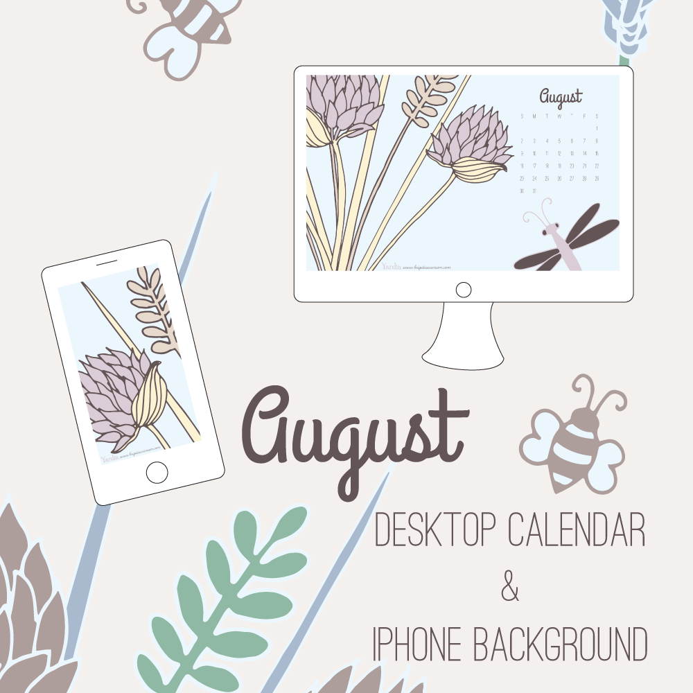 Free August Desktop and iPhone calendar backgrounds from Yardia by Brigida Swanson | Art, illustration and education