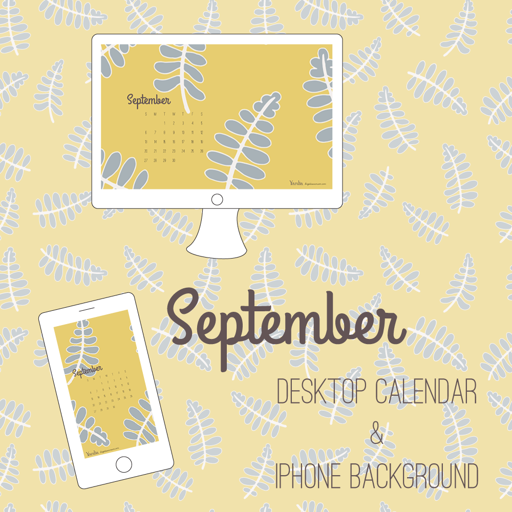 Free September Desktop and iPhone calendar backgrounds from Yardia by Brigida Swanson | Art, illustration and education