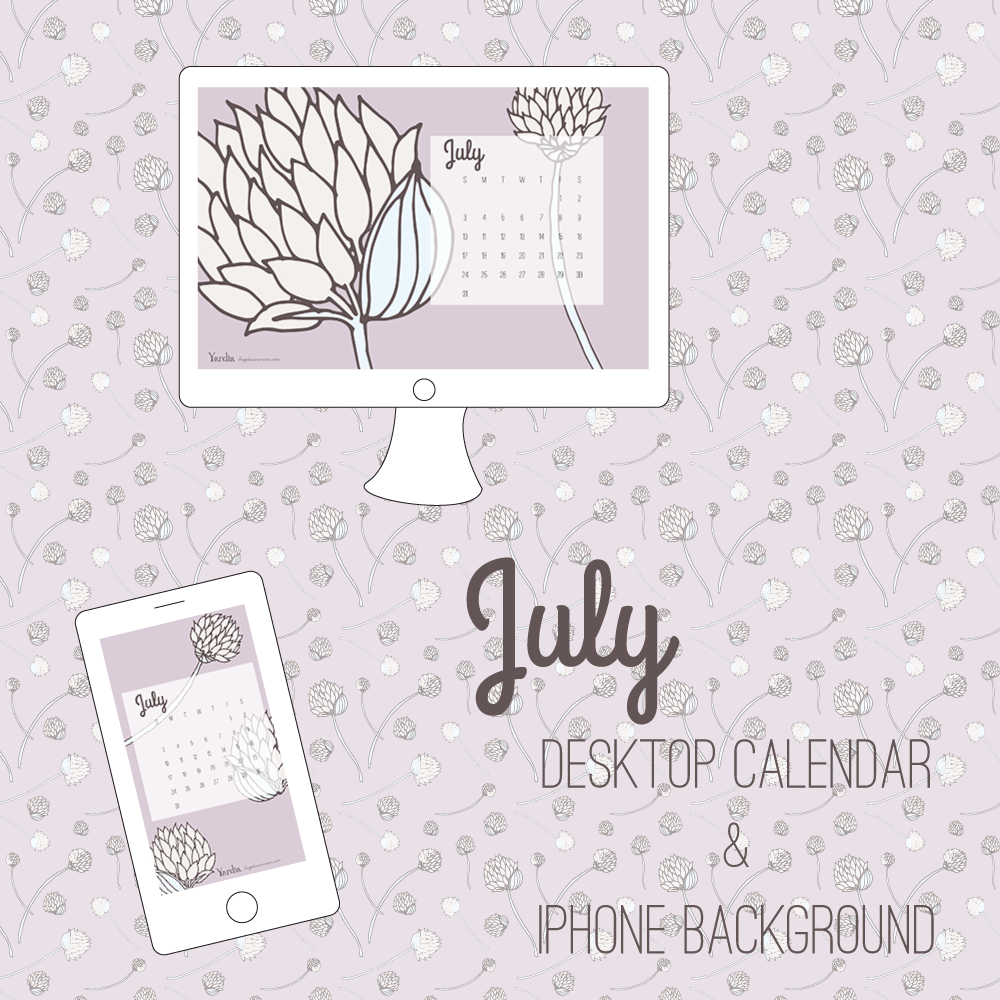 Here are your free July desktop and smart phone calendar backgrounds by Brigida Swanson. Visit the Yardia blog to download both files.
