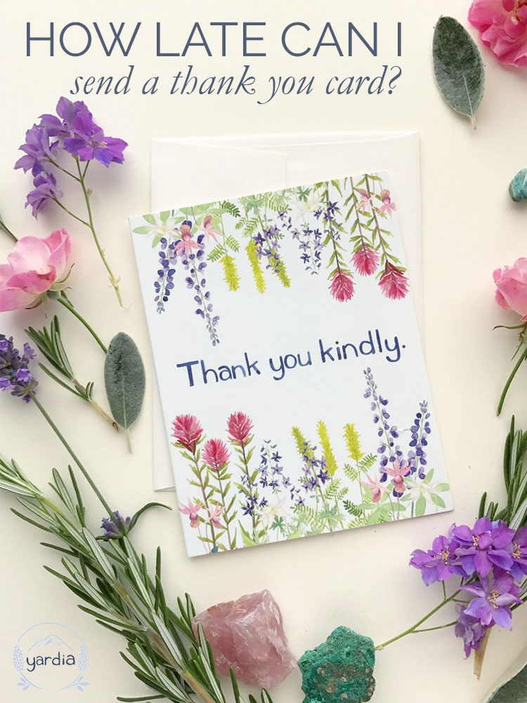 how-late-can-i-send-a-thank-you-card