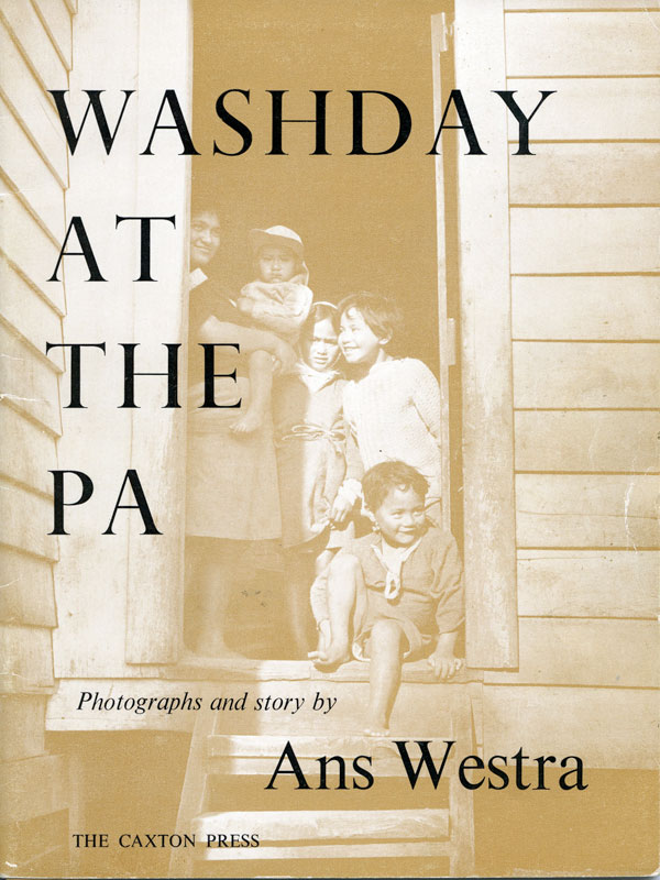 Ans Westra Washday at the Pa Caxton Press, Christchurch, 1964  [Order a copy] ______