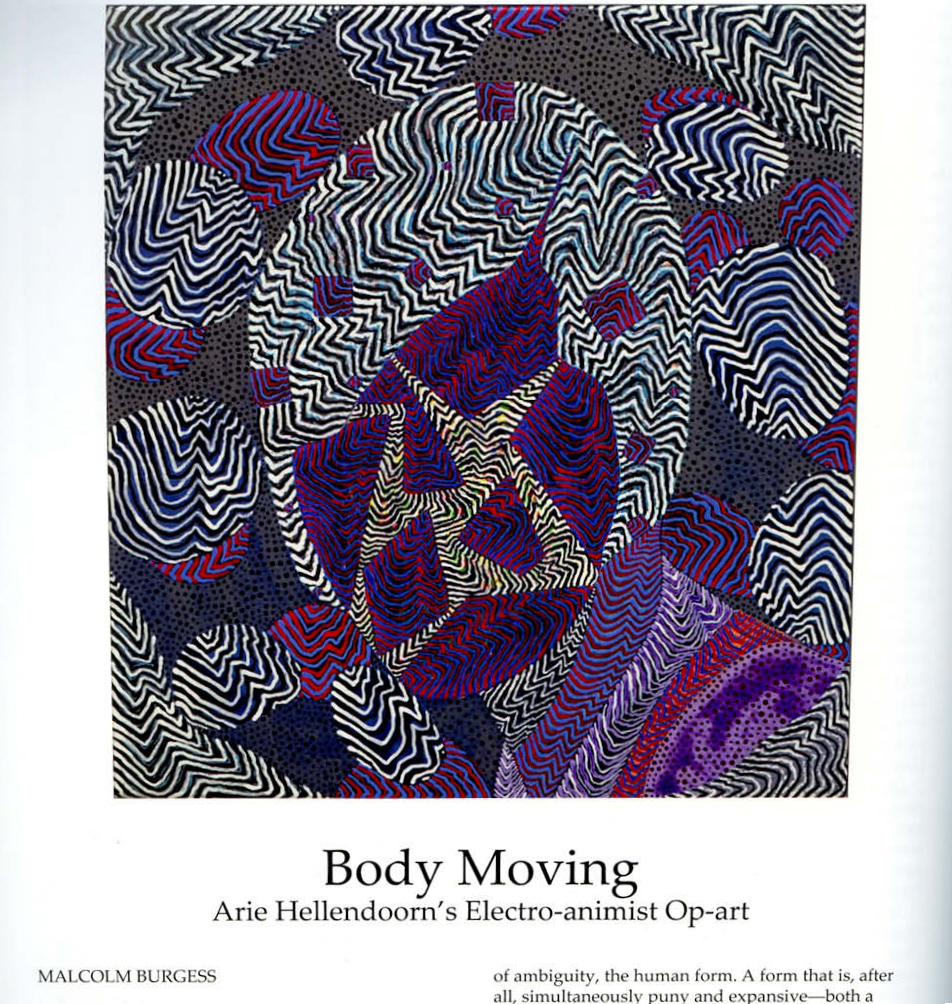 Arie Hellendoorn: Body Electric Malcolm Burgess review of Hellendoorn's exhibition, Body Electric, in Art New Zealand, Summer 2015-16.