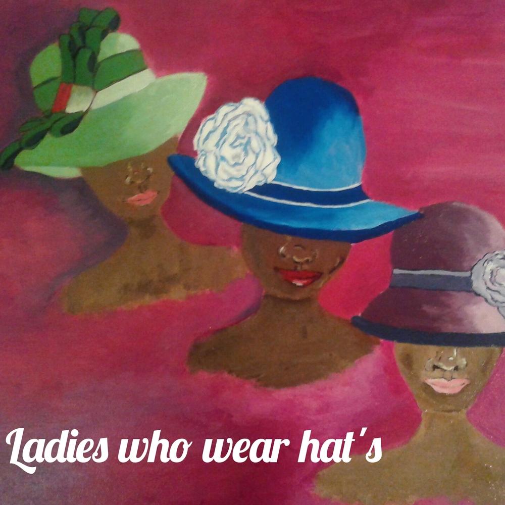 ladies who wear hats last.jpg
