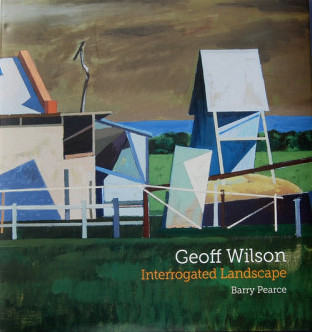 barry pearce   Geoff Wilson: Interrogated Landscape (Samstag Art Museum 2015) .