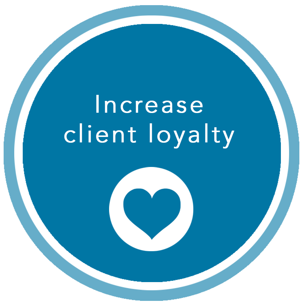 Increase Client Loyalty