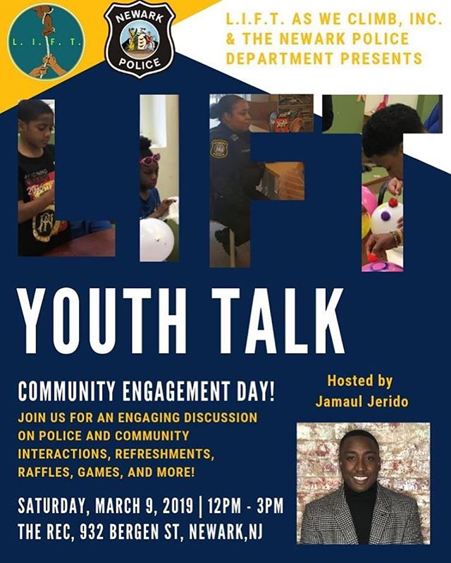 Come and join L.I.F.T. As We Climb, Inc., and the Newark Police Department in an engaging discussion on Police and community interactions. There will be refreshments, raffles, games, & more!