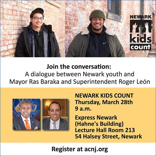 Newark #KidsCount Release 2019  Thursday, March 28, 2019 9:00 AM EDT  Don't miss the release of the Annual Newark Kids Count report!  Good data drives smart decisions. That is the goal of New Jersey Kids Count, part of the national KIDS COUNT® network. Published annually since 1997, Newark Kids Count tracks key trends in child health and well-being in New Jersey's largest city. This year's data book features a special section on the state of boys and young men of color, in partnership with #MyBrothersKeeperNewark #MBKNewark  Joint the conversation on Thursday, March 28. We'll have a youth led panel discussion with Mayor Ras Baraka and Superintendent Roger Leon.  Register online — link in bio.