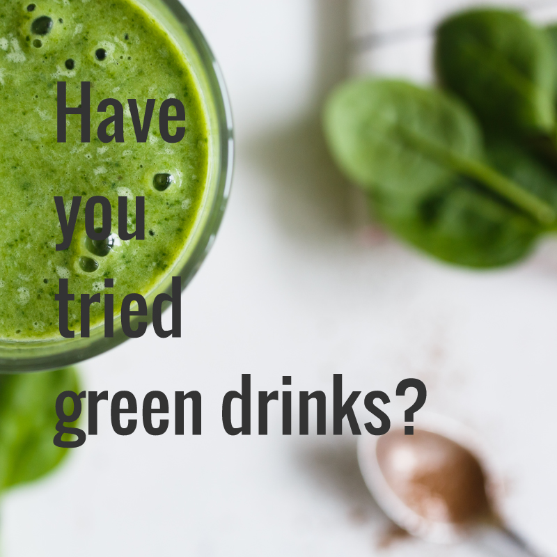 Have-you-tried-green-drinks.jpg