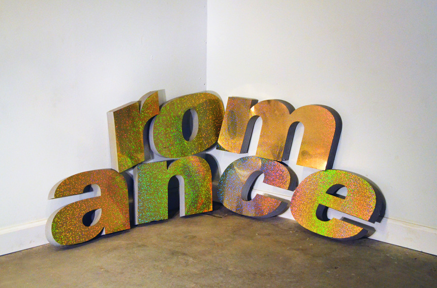 Romance, 2014, found foam letters, dimensions variable