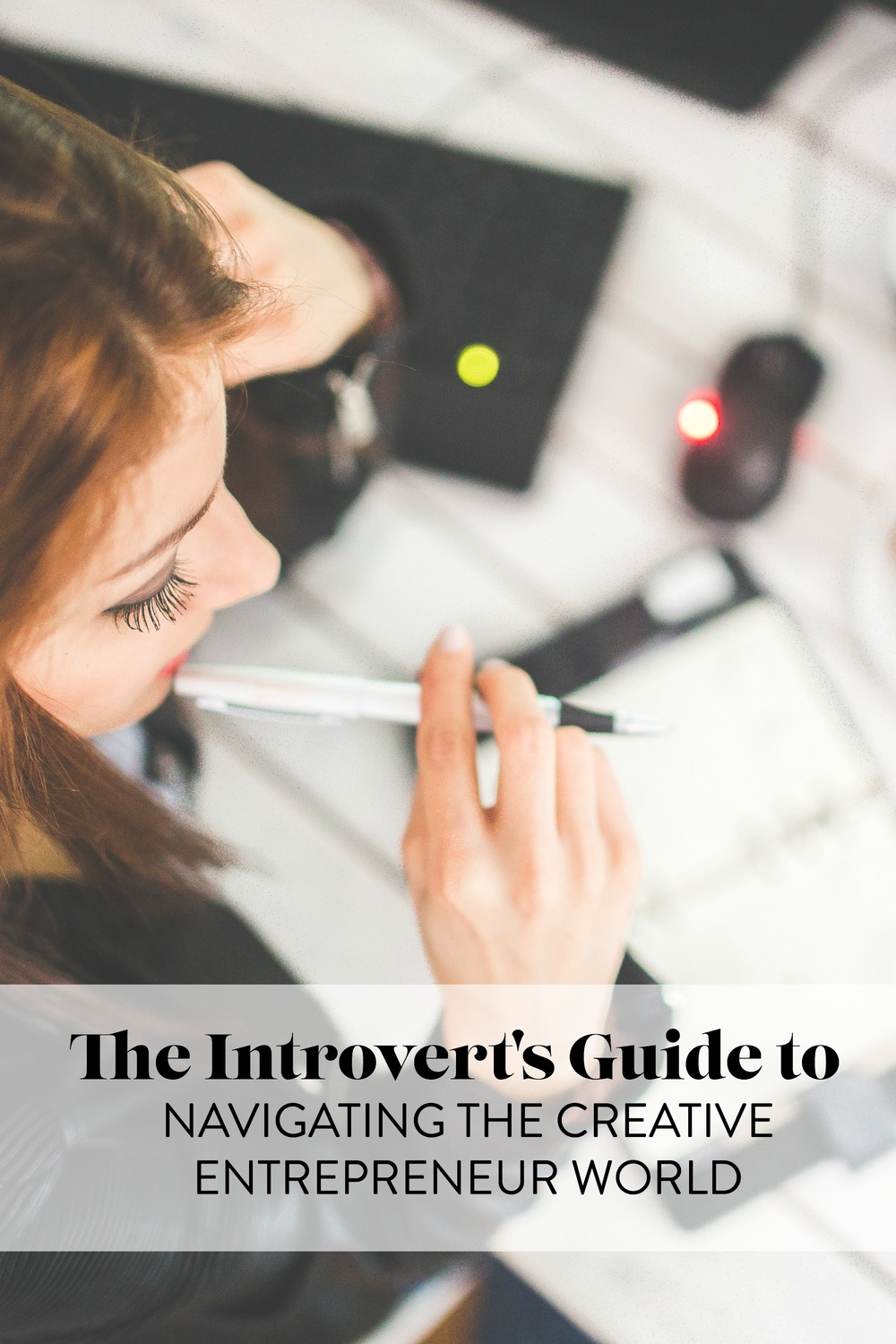 Introvert's Guide to Navigating the Creative Entrepreneur World