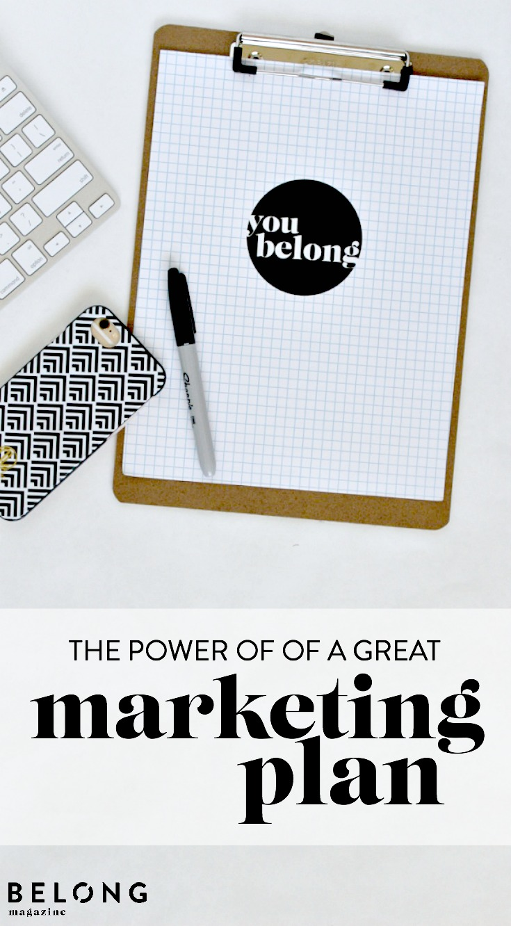 the power of a great marketing plan - guest post Danielle of @insiemama - Belong Magazine blog