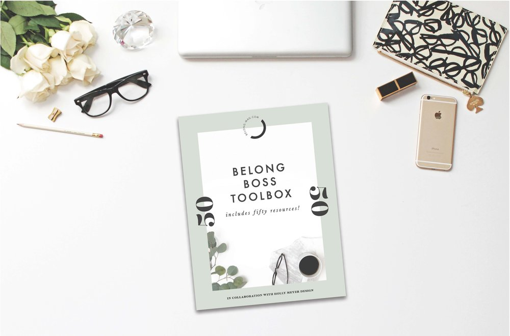 belong boss toolbox in collaboration with holly meyer design - belong magazine blog - resources and tools for the female creative entrepreneur - increase productivity, save time