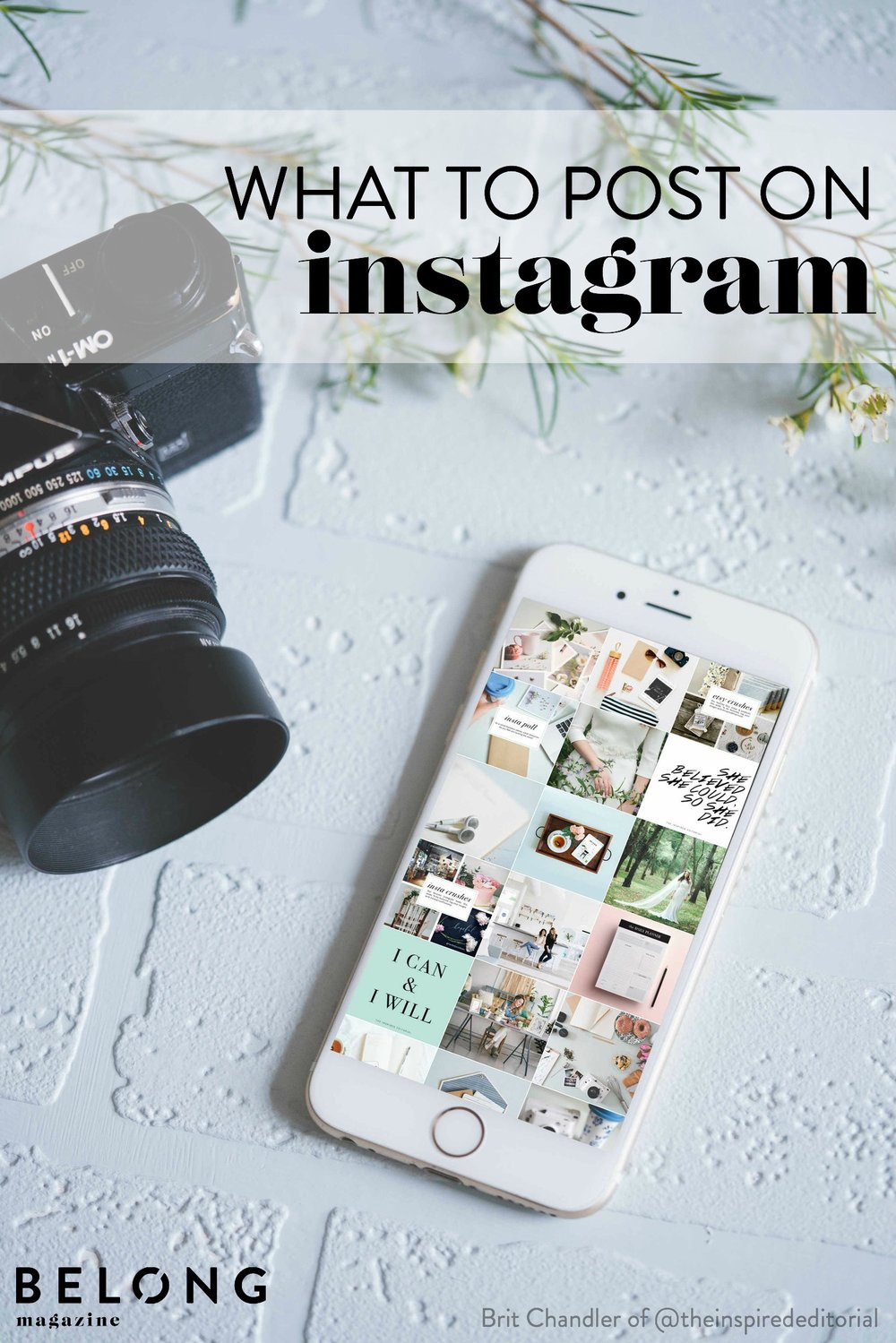 what to post on instagram with brit chandler of the inspired editorial on the belong magazine blog for female entrepreneurs, bloggers and women in the social media realm - lady boss, businesswomen