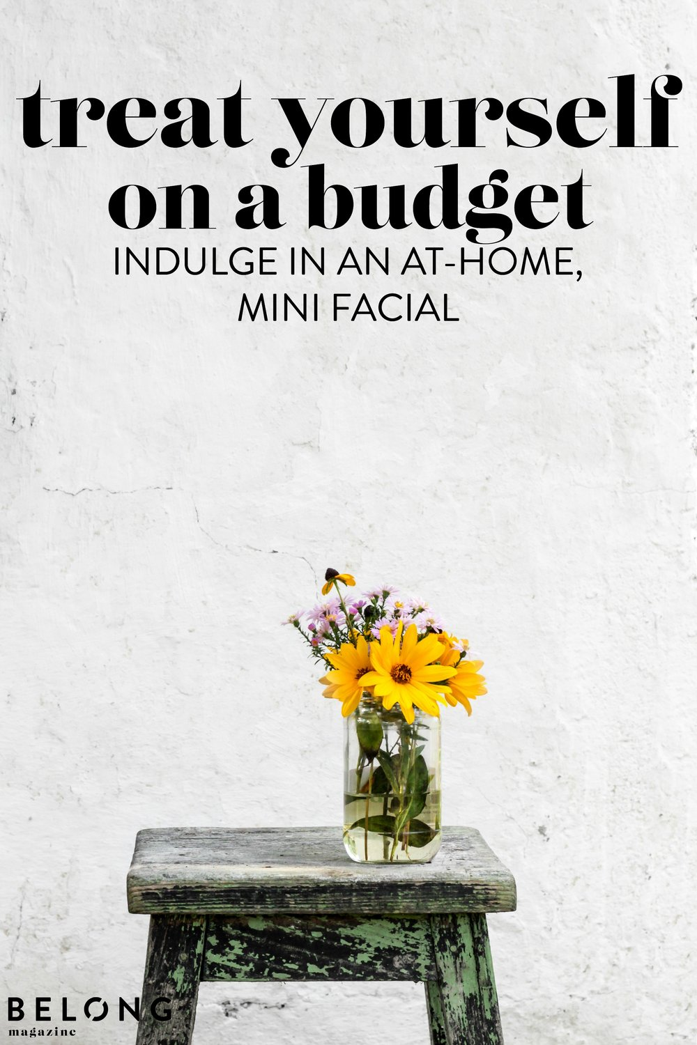 treat yourself (on a budget) / indulge in an at-home, mini facial with Sami of Florapothecarie on the Belong Magazine Blog - this is for you, female entrepreneur, lady boss, woman in business or creative.