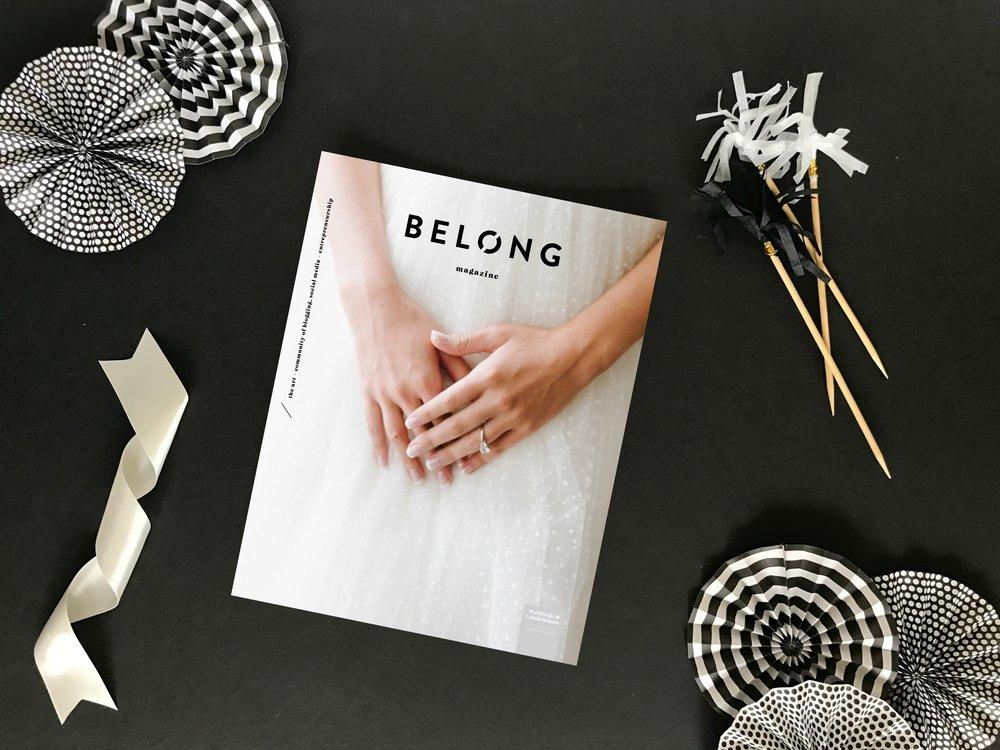 Belong Magazine Weddings/Celebrations Issue