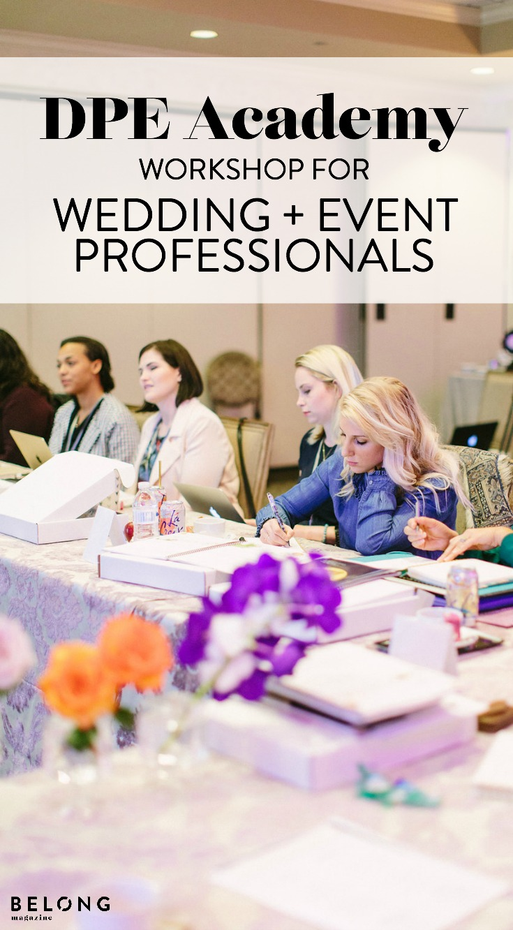 DPE Academy - workshop for wedding and event professionals as featured on the Belong Magazine blog