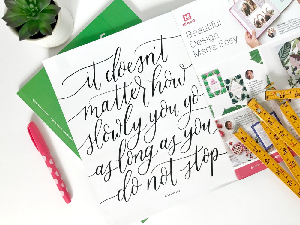 """It doesn't matter how slowly you go as long as you don't stop."" - confucius as hand lettered by @sugarandtype for Belong Magazine ISSUE 08"