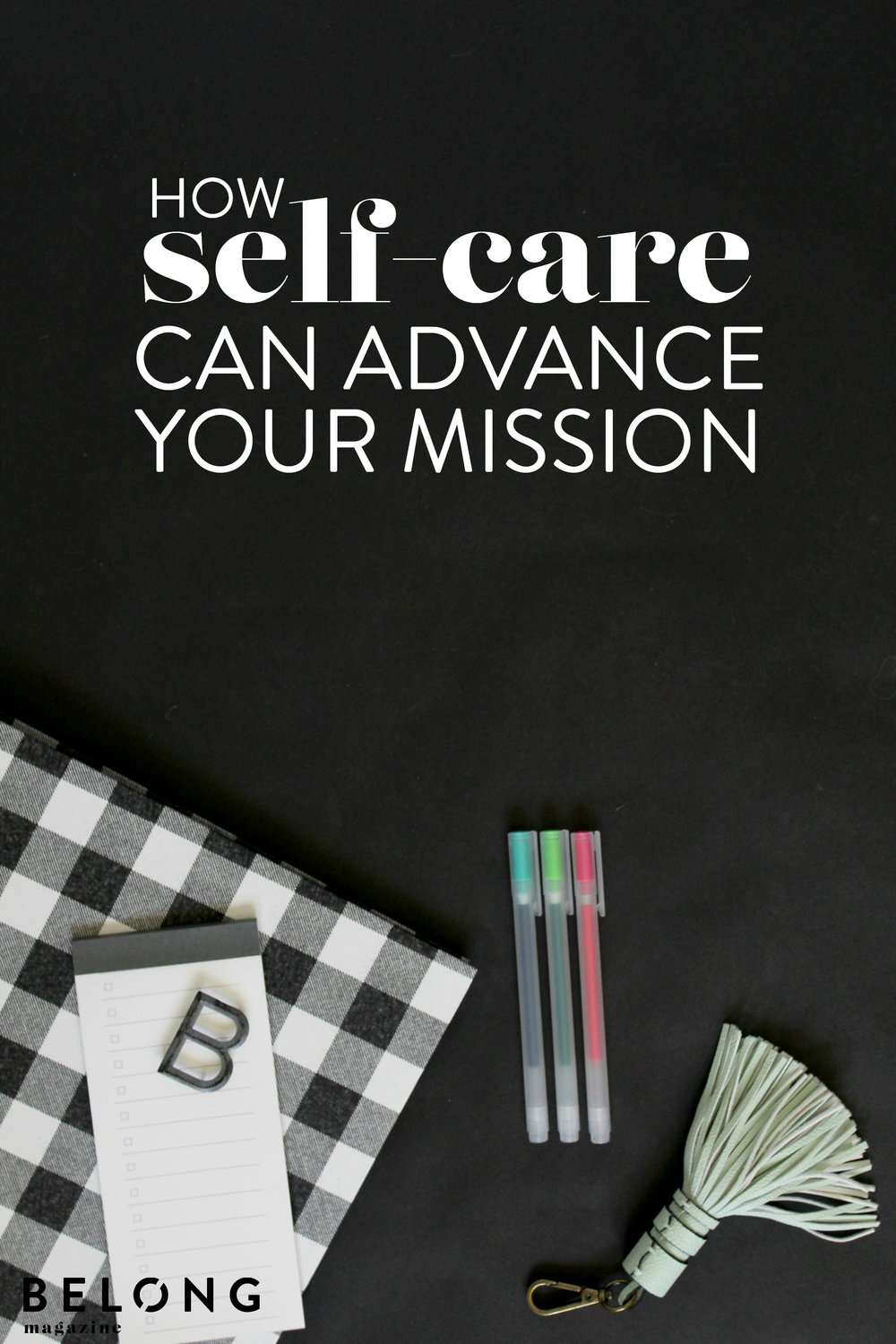 how self-care can advance your mission pin.jpg