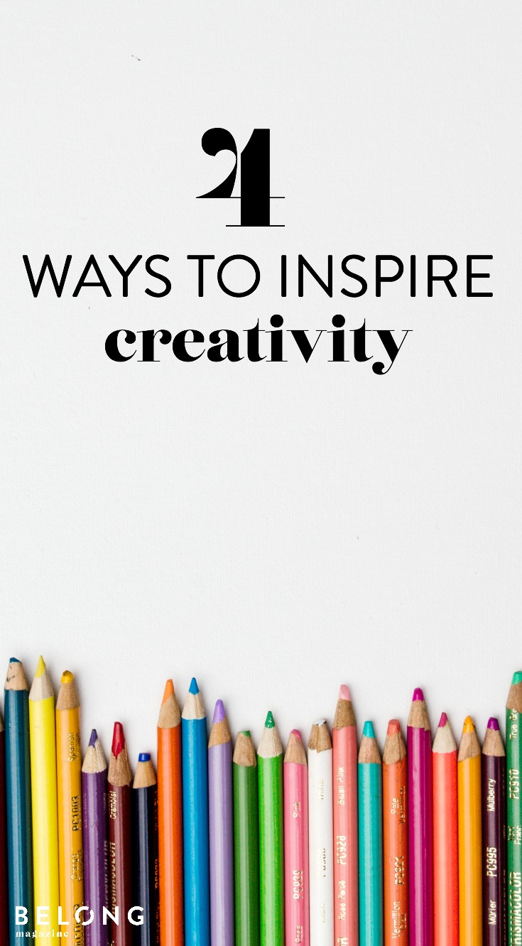 4 ways to inspire creativity pin with Louise Henning as featured in Issue 09 of Belong Magazine