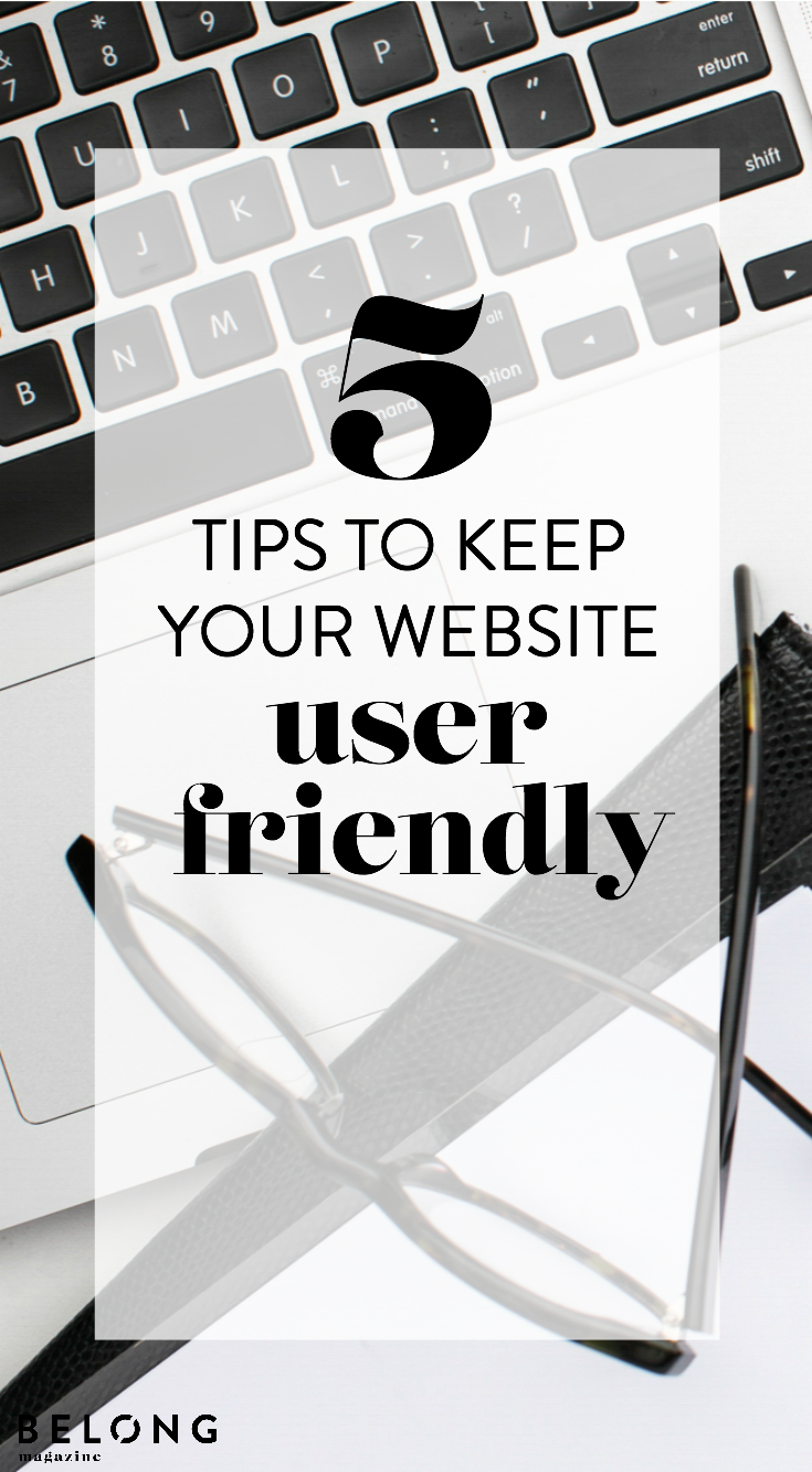 5 tips for keeping your website user friendly with Devan McCabe of Nimbi Creative for Belong Magazine ISSUE 10